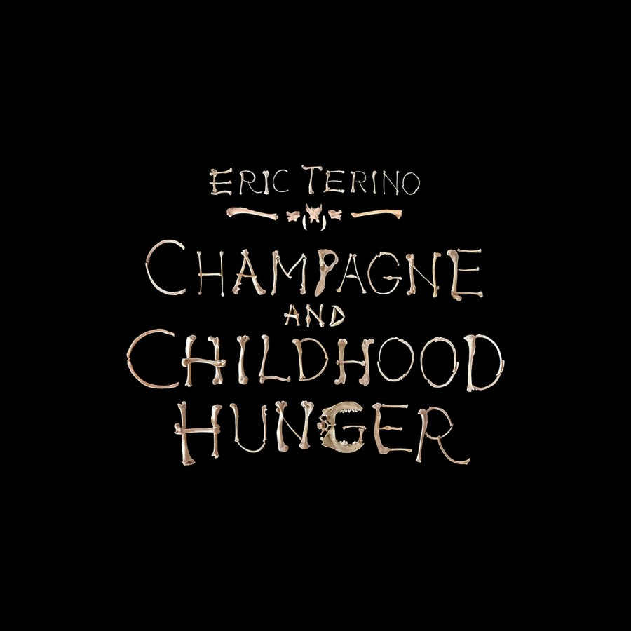 Eric-Terino---Champagne-and-Childhood-Hunger-(Album-Cover-for-Digital)