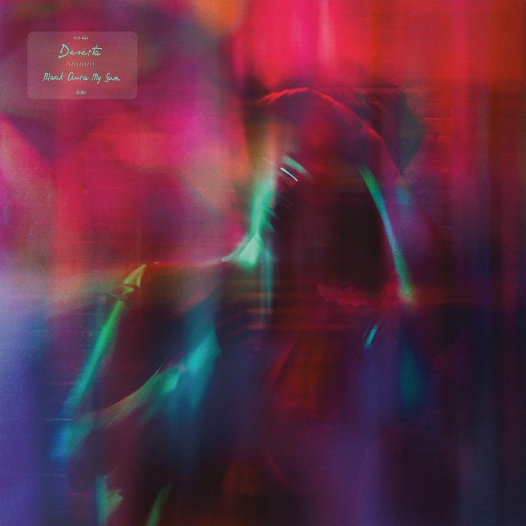 Deserta – Black Aura My Sun LP (Felte Records)