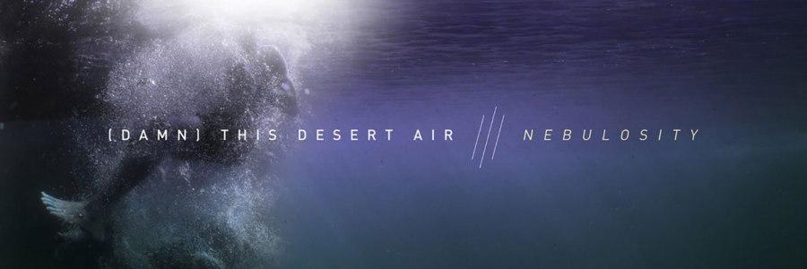 (Damn) This Desert Air - Nebulosity CD - Engineer Records