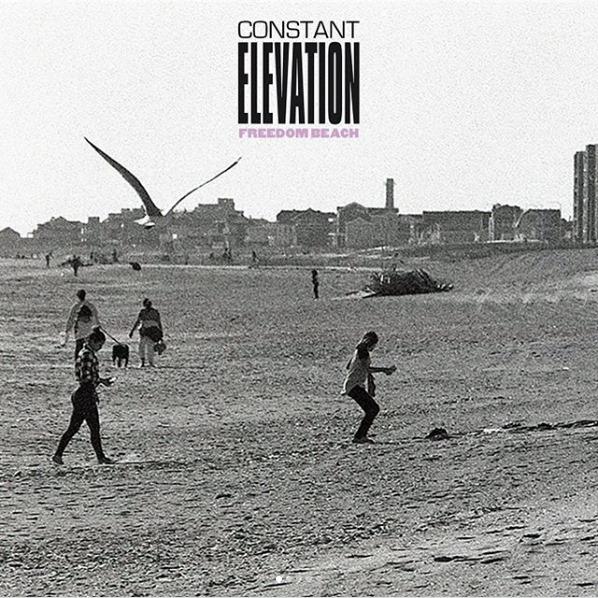 Constant Elevation - Freedom Beach 7'' - Revelation Records