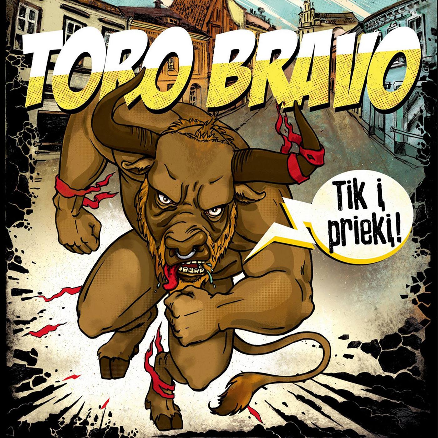Toro Bravo - Tik į priekį CD - Pasidaryk Pats Records