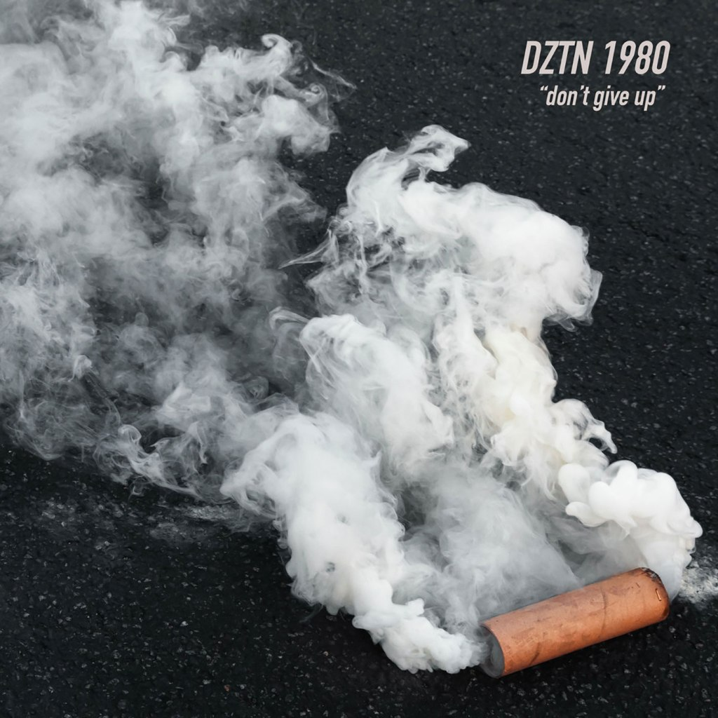 DZTN 1980 - Don't Give Up CS EP - 1859 Records