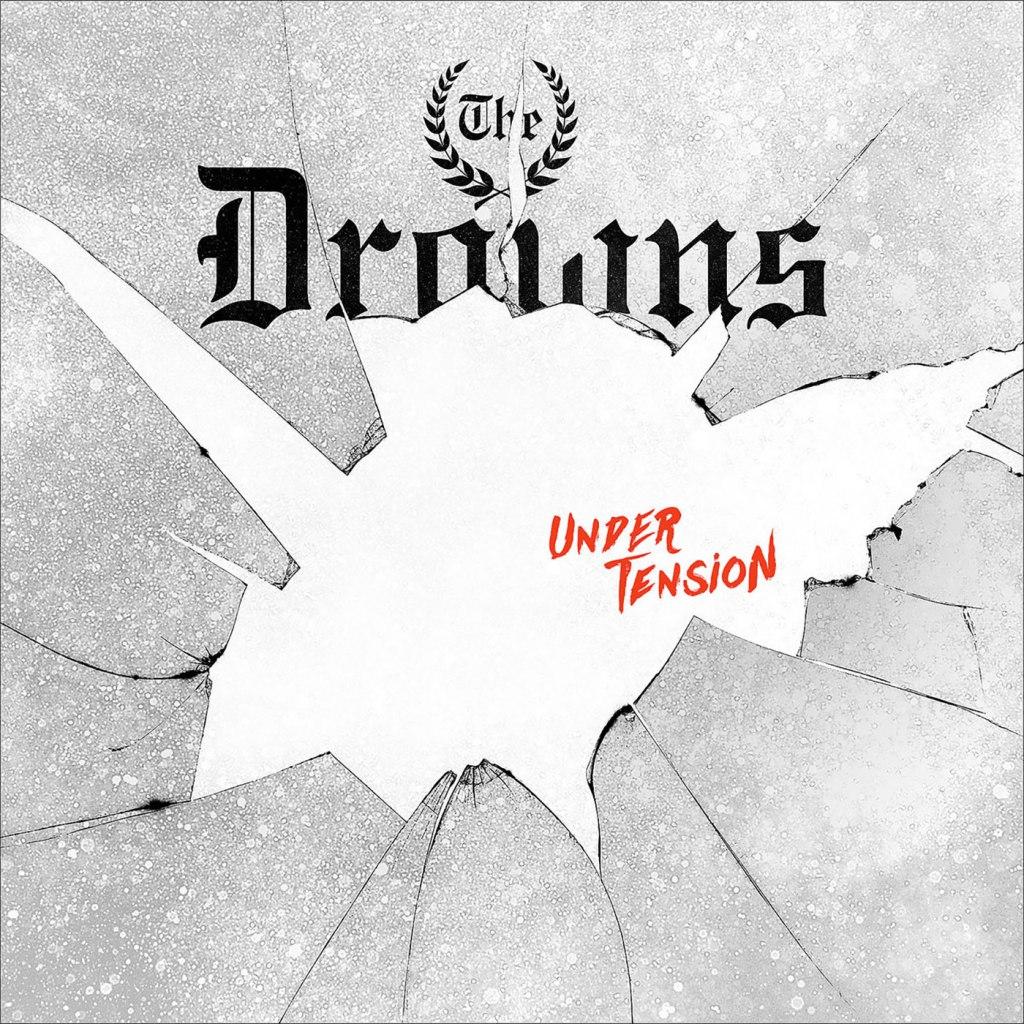 The Drowns - Under Tension LP - Pirates Press Records