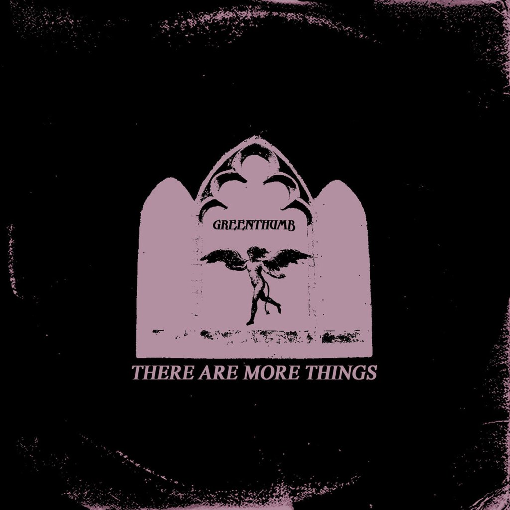 GreenThumb - There Are More Things CD - Home Mort Records