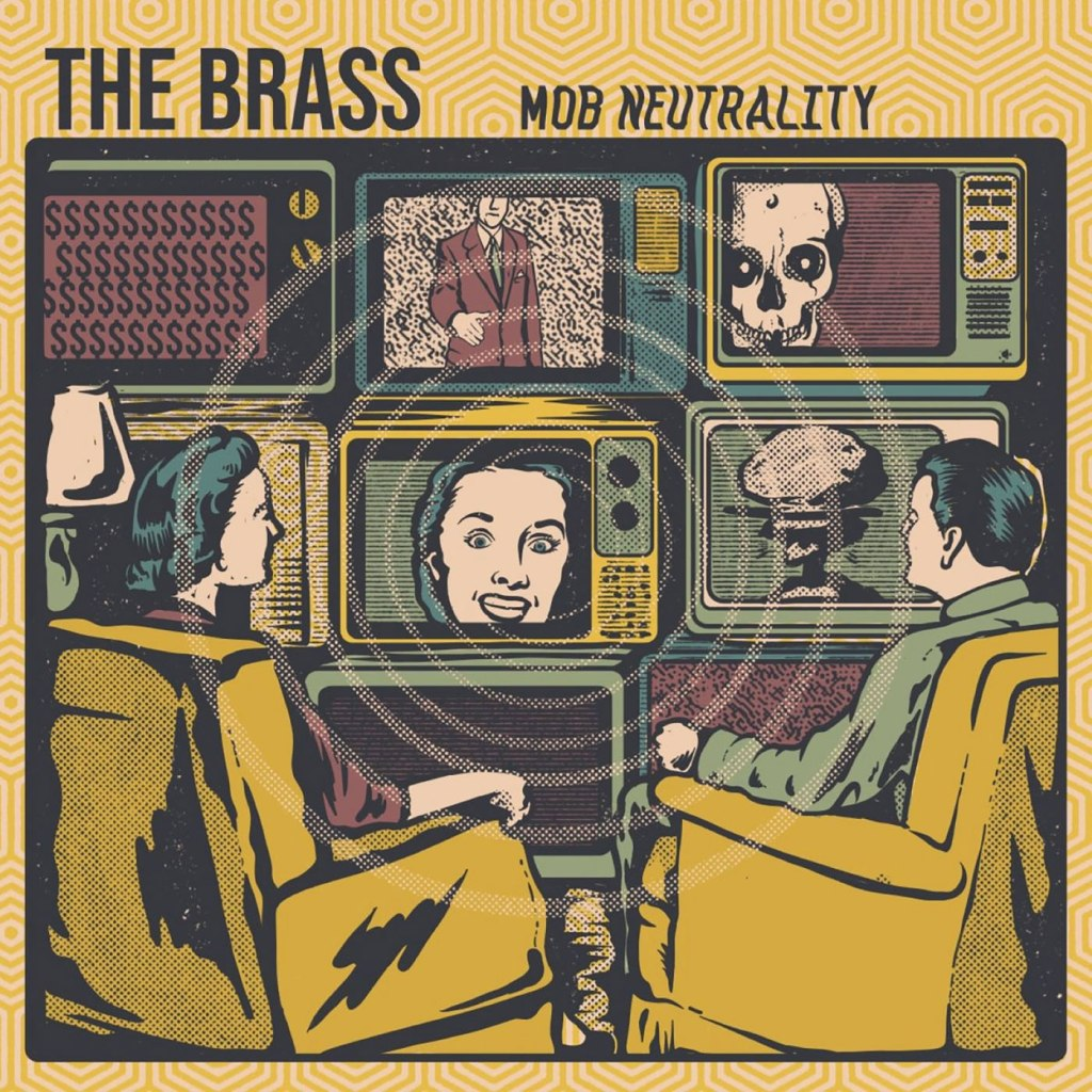 The Brass - Mob Neutrality CD - Snatchee Records