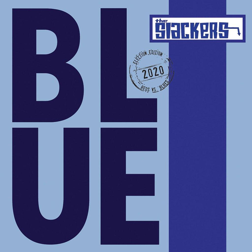 The Slackers - Blue 7'' - Pirates Press Records