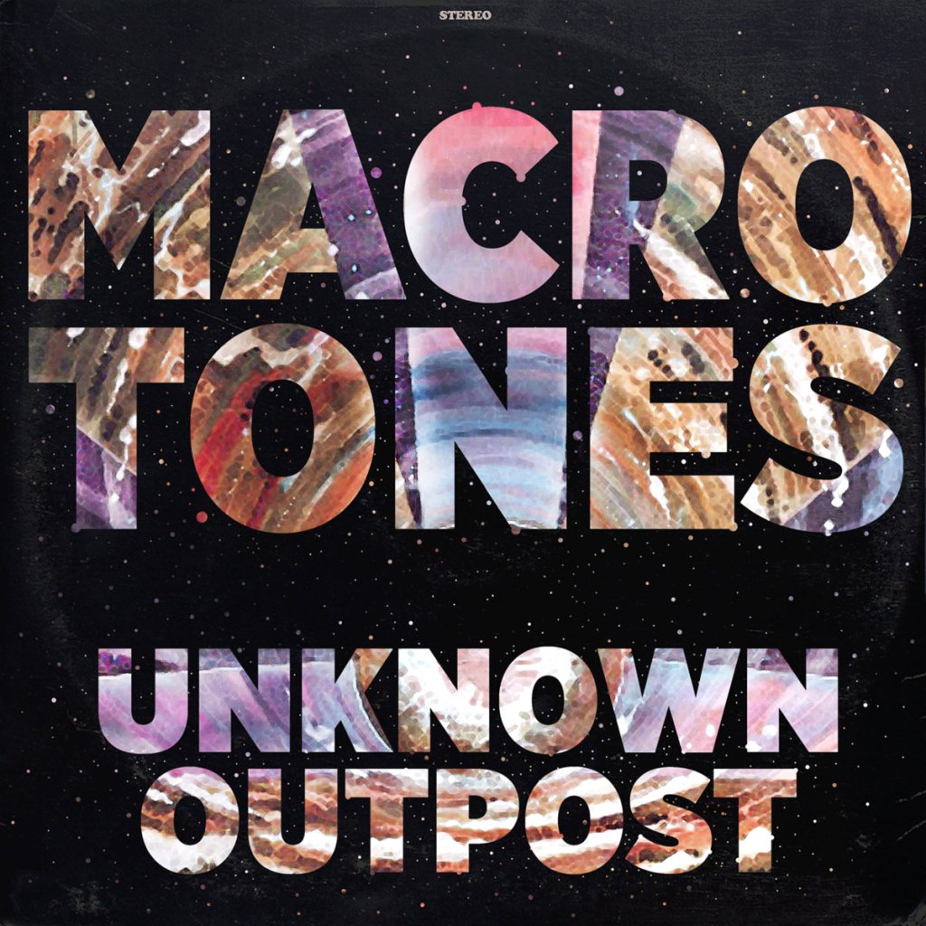 The Macrotones - Unknown Outpost CD - Music ADD