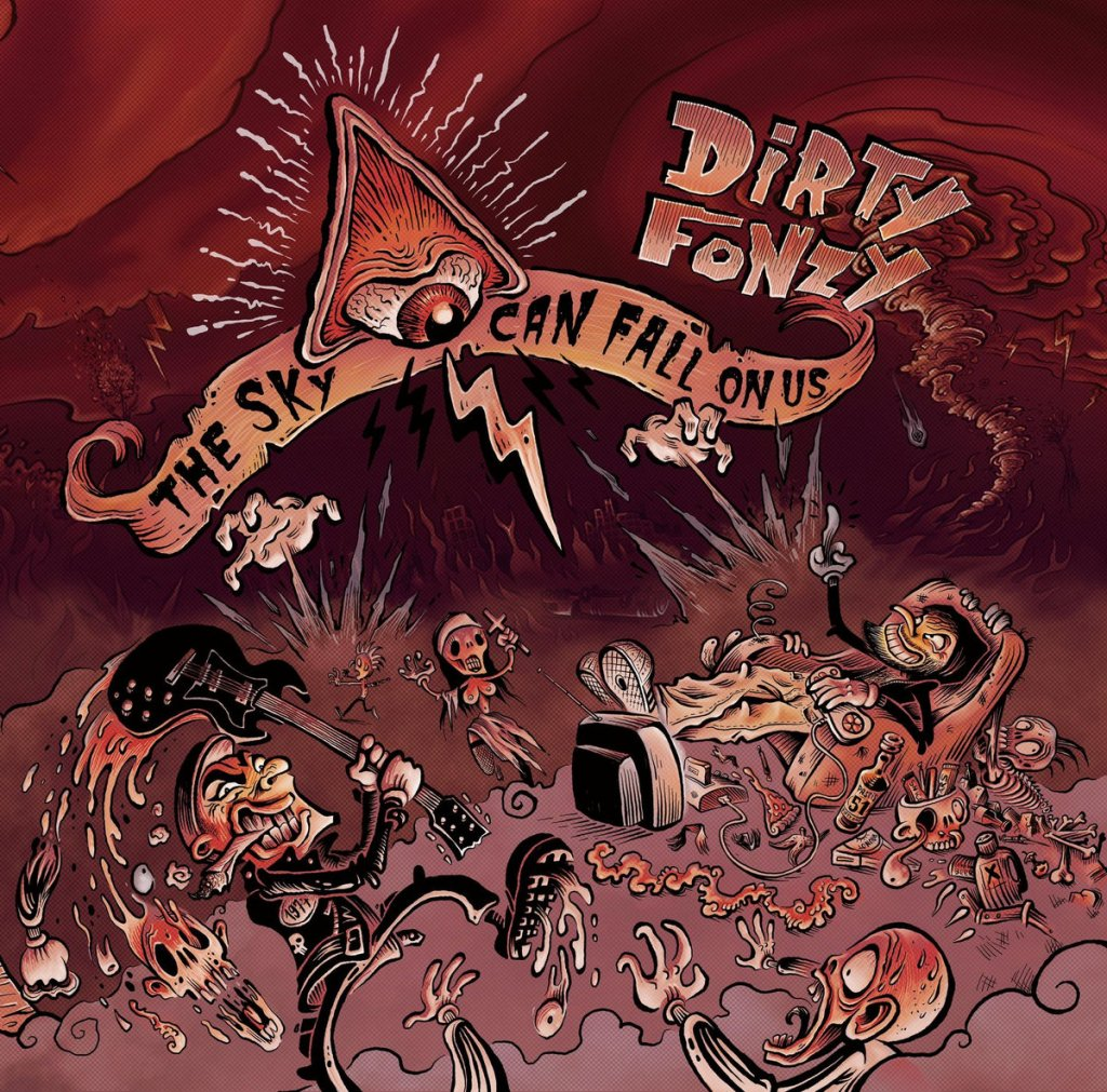 Dirty Fonzy - The Sky Can Fall On Us CD