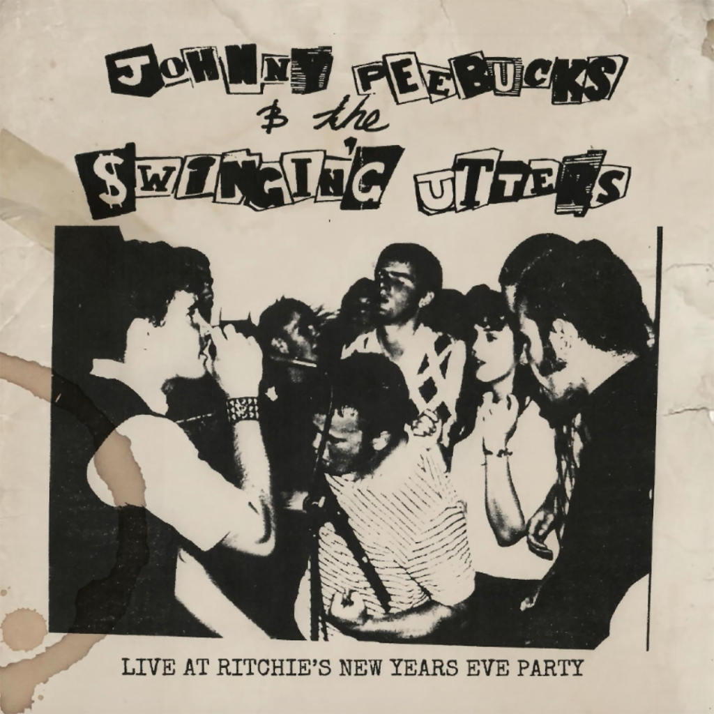 """Boots'n'Booze Vol. 1. w/ Swingin' Utters - Live At Ritchie's New Years Eve Party 7"""" - Pirates Press Records"""