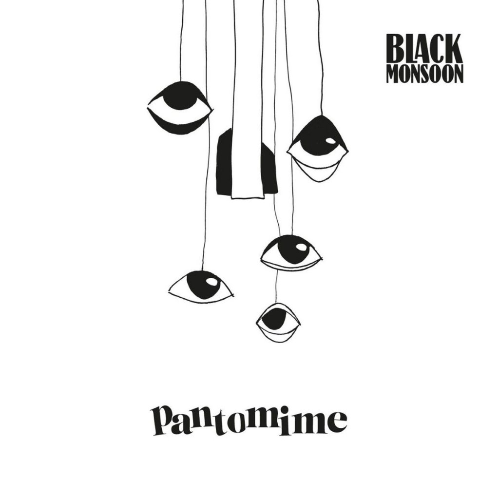 Black Monsoon - Pantomime LP