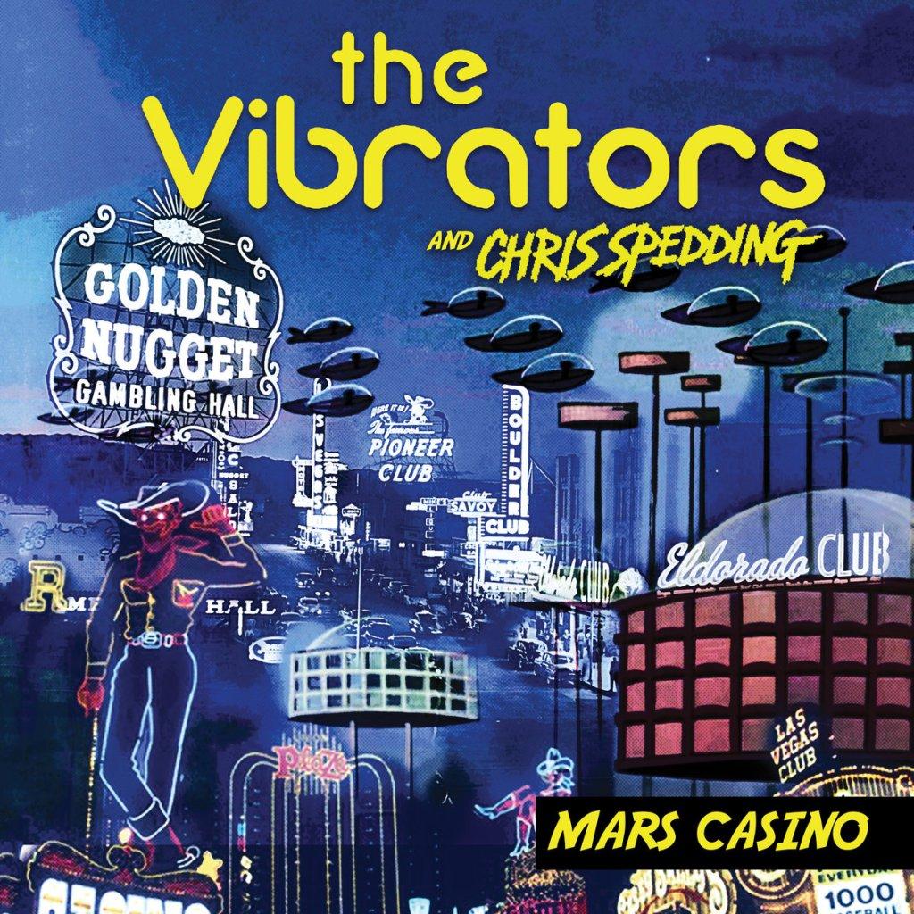 The Vibrators w/ Chris Spedding - Mars Casino CD - Cleopatra Records