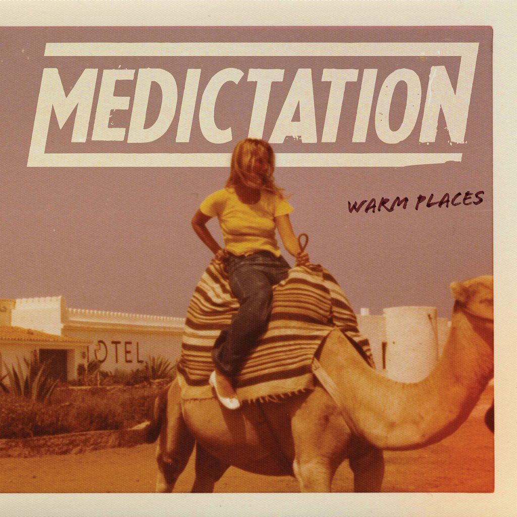 Medictation - Warm Places LP - Little Rocket Records