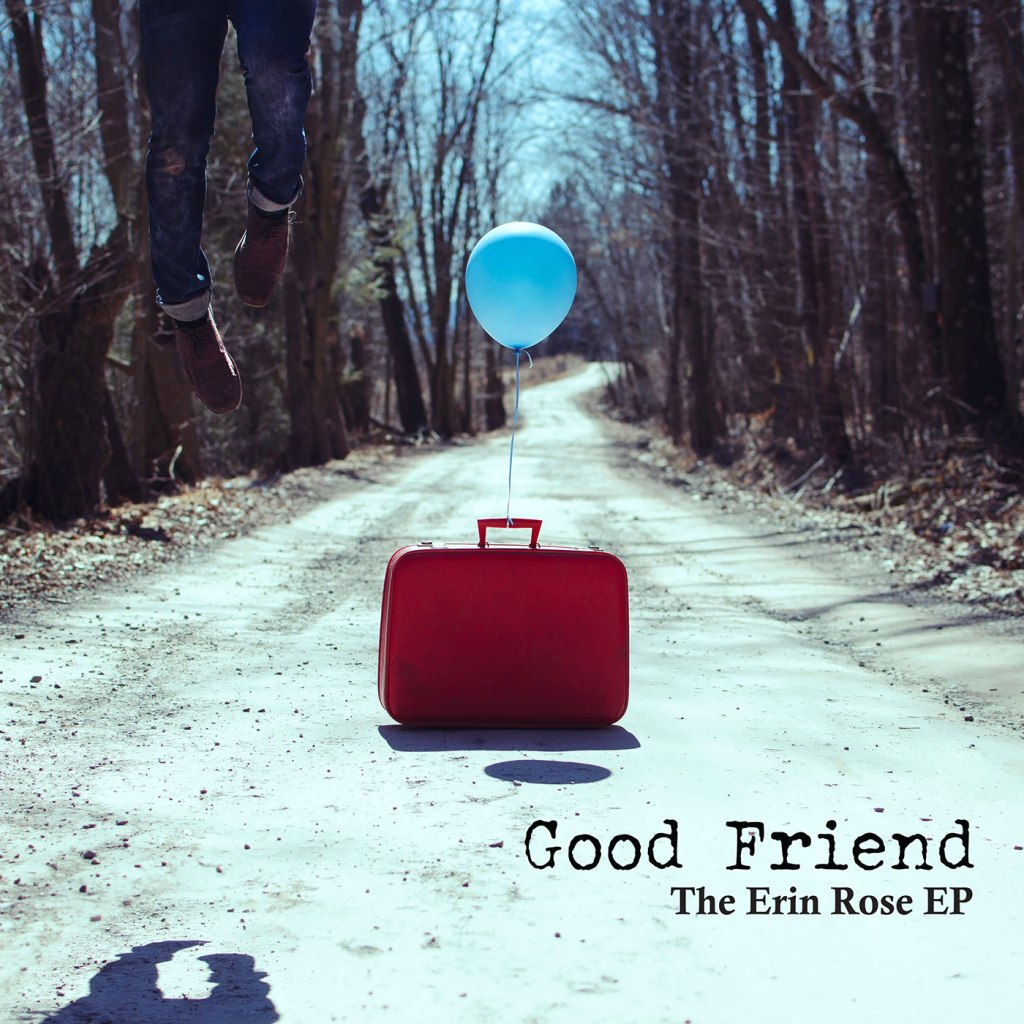 Good Friend - The Erin Rose EP - Red Scare Industries / Gunner Records