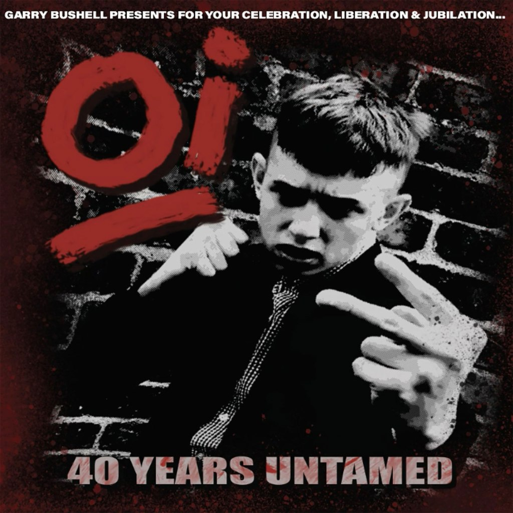 V/A - Oi! 40 Years Untamed LP - Pirates Press Records