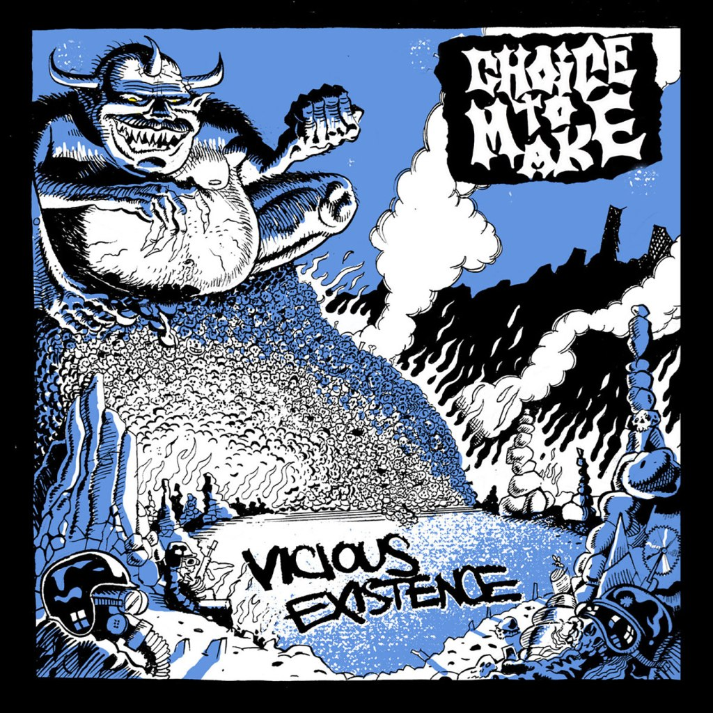 Choice To Make - Vicious Existence 7'' - Flatspot Records