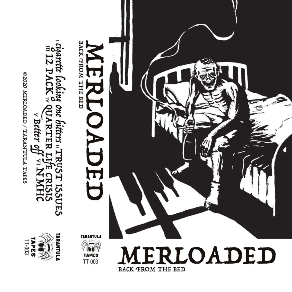 Merloaded - Back From The Bed CS - Tarantula Tapes