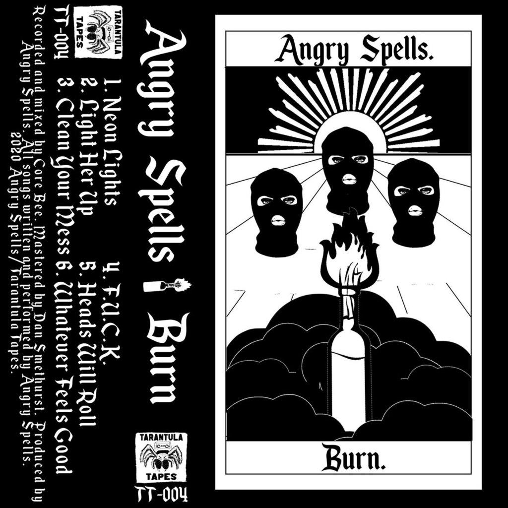 Angry Spells - Burn CS - Tarantula Tapes
