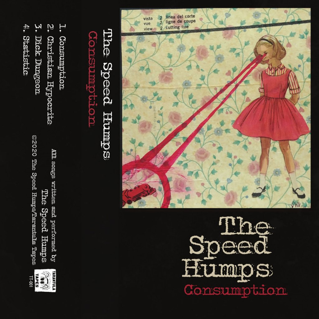The Speed Humps - Consumption CS - Tarantula Tapes