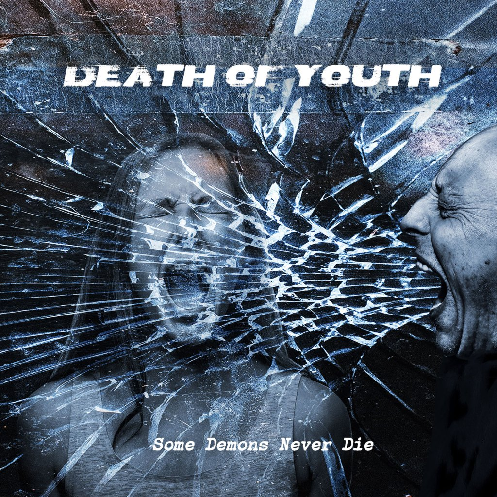 Death Of Youth - Some Demons Never Die CD - Various Labels