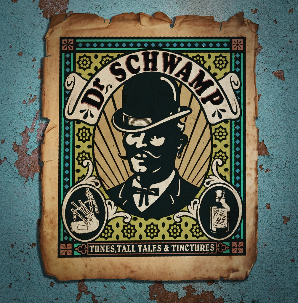 Dr Schwamp - Tunes, Tall Tales & Tinctures LP