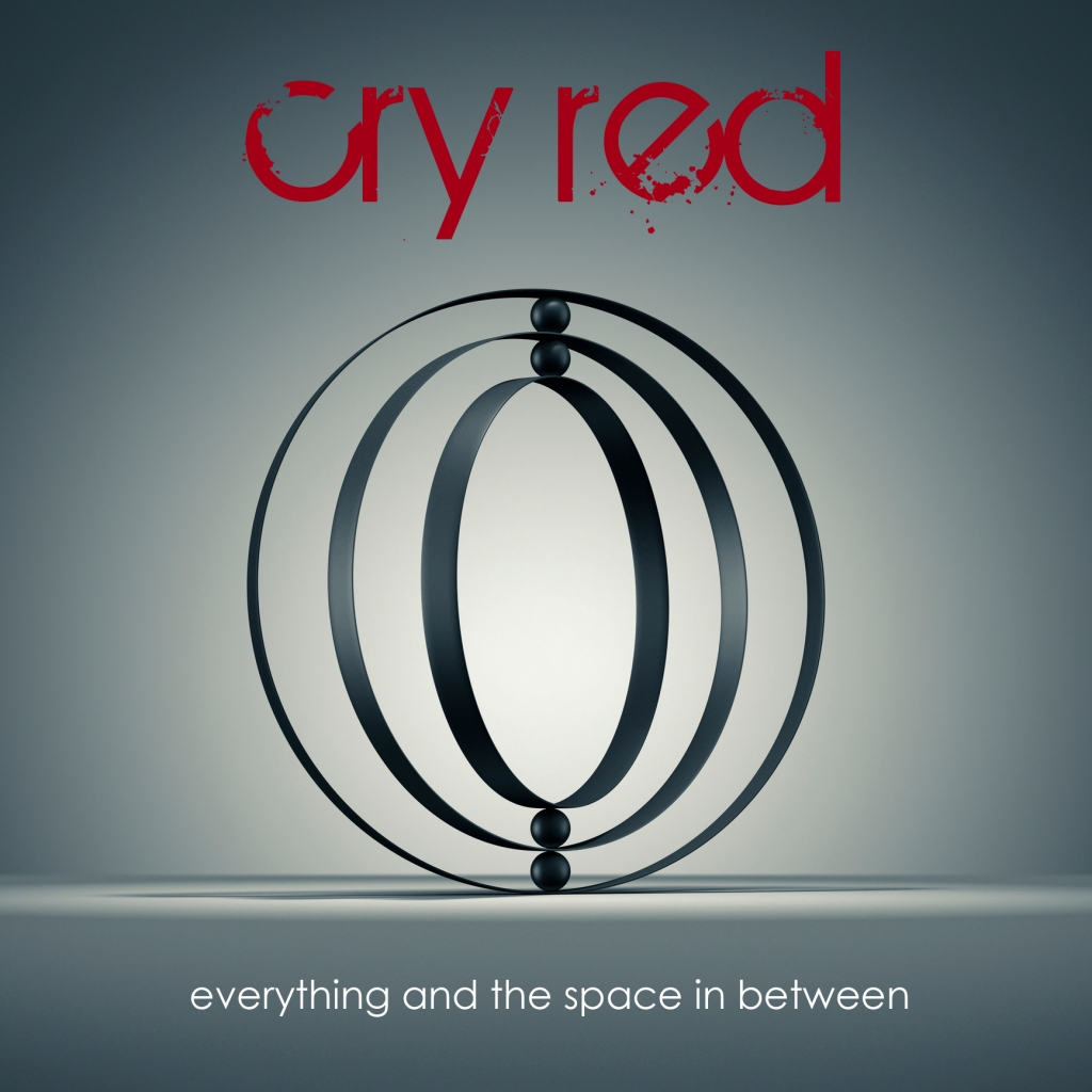 Cry Red - Everything And The Space In Between