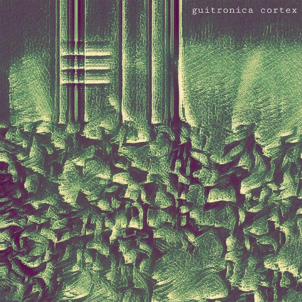 Zipten - Guitronica Cortex