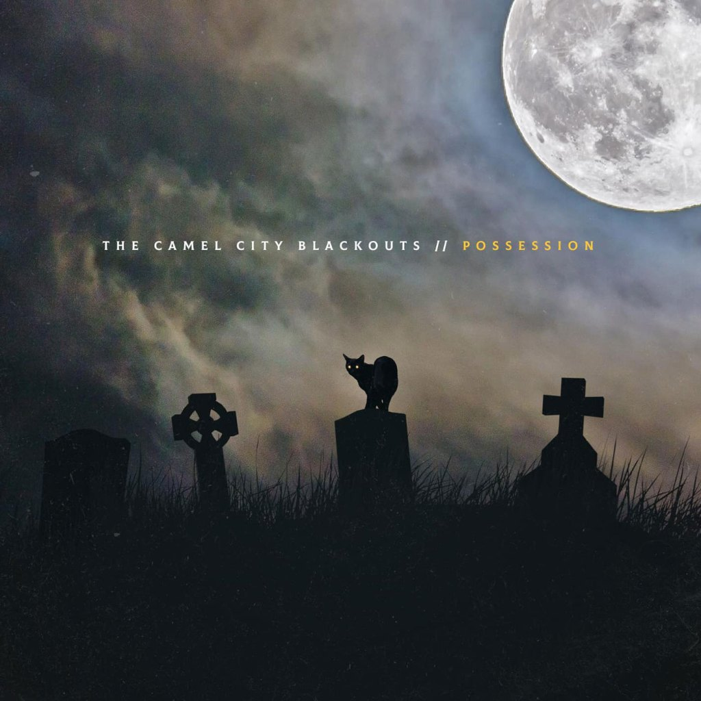 The Camel City Blackouts - Possession CD