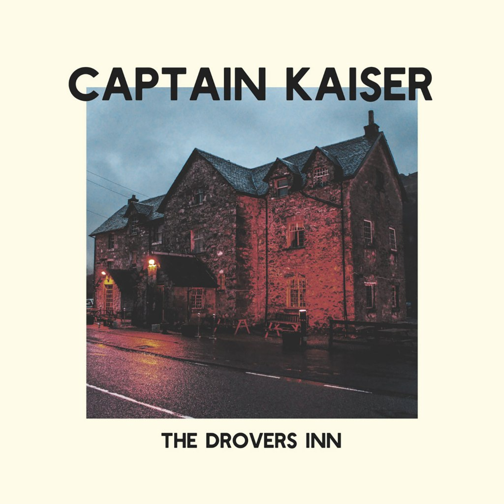 Captain Kaiser - The Drovers Inn LP - Bearded Punk Records / White Russian Records