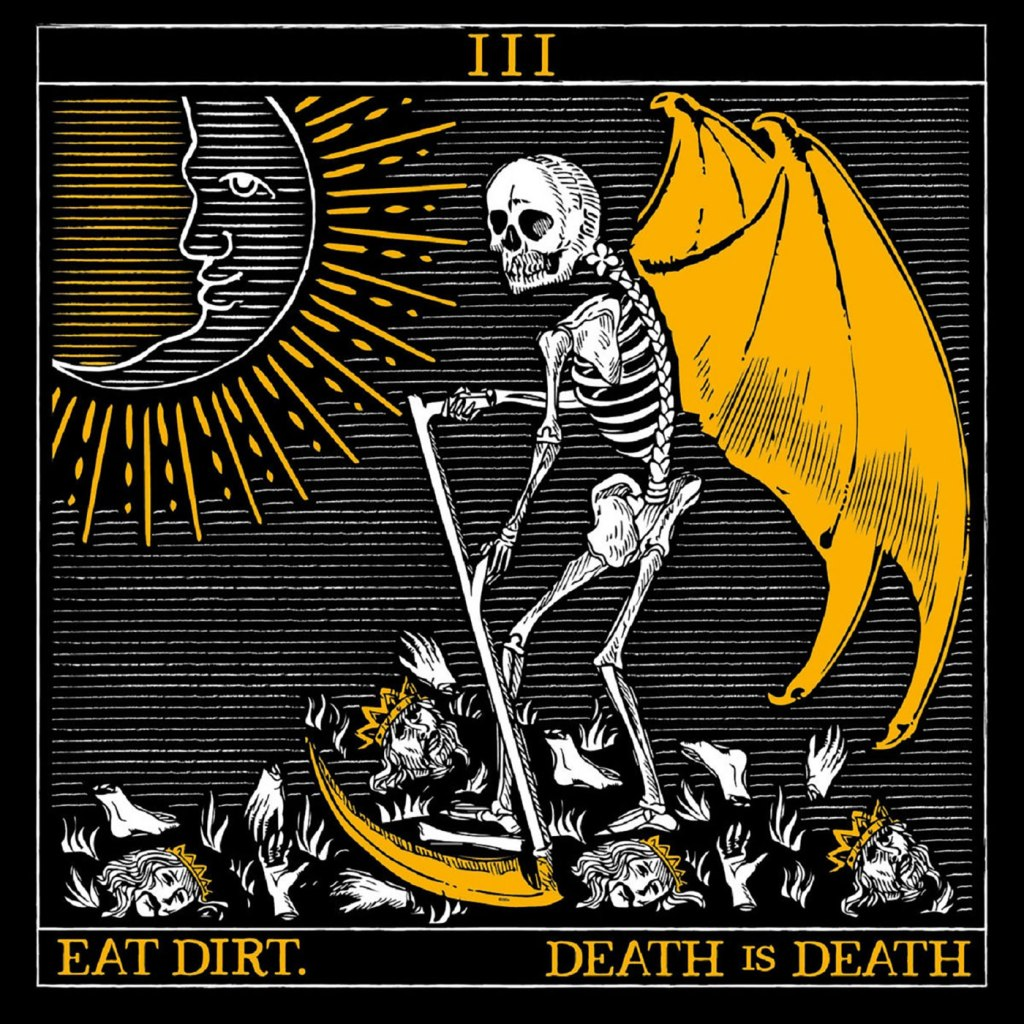 Eat Dirt - Death Is Death LP - Bearded Punk Records