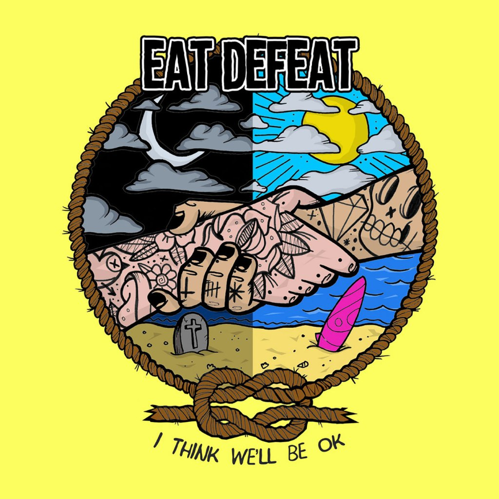 Eat Defeat - I Think We'll Be OK LP - Bearded Punk Records