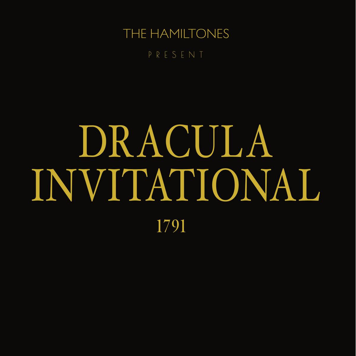 The Hamiltons - Dracula Invitational, 1791 LP - Big Neck Records