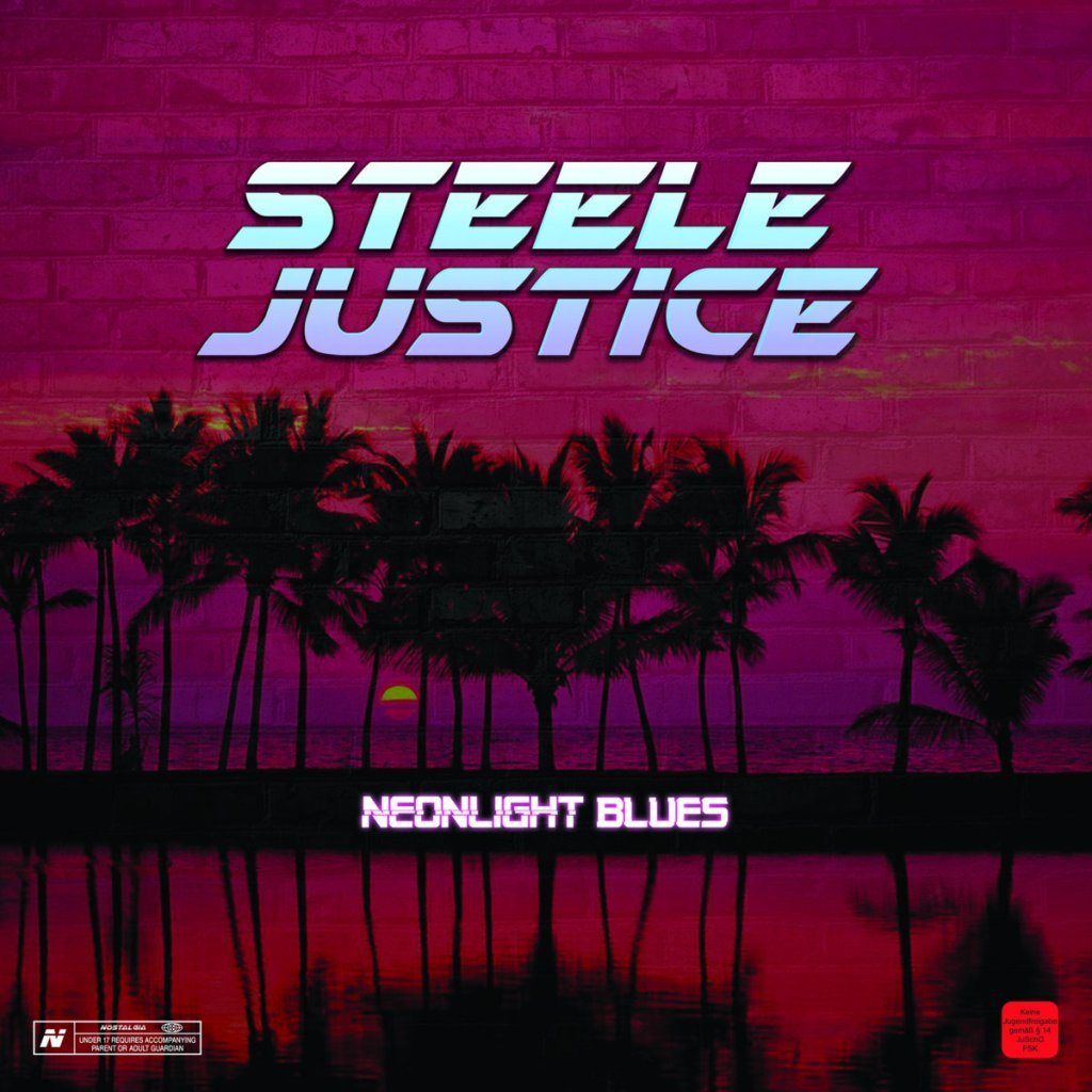 Steele Justice - NeonLight LP - Bearded Punk Records