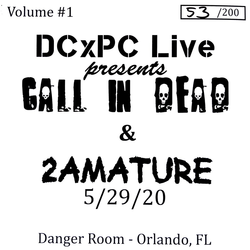 """Call In Dead / 2AMature - Live at the Danger Room 7"""" - DCxPC Live"""