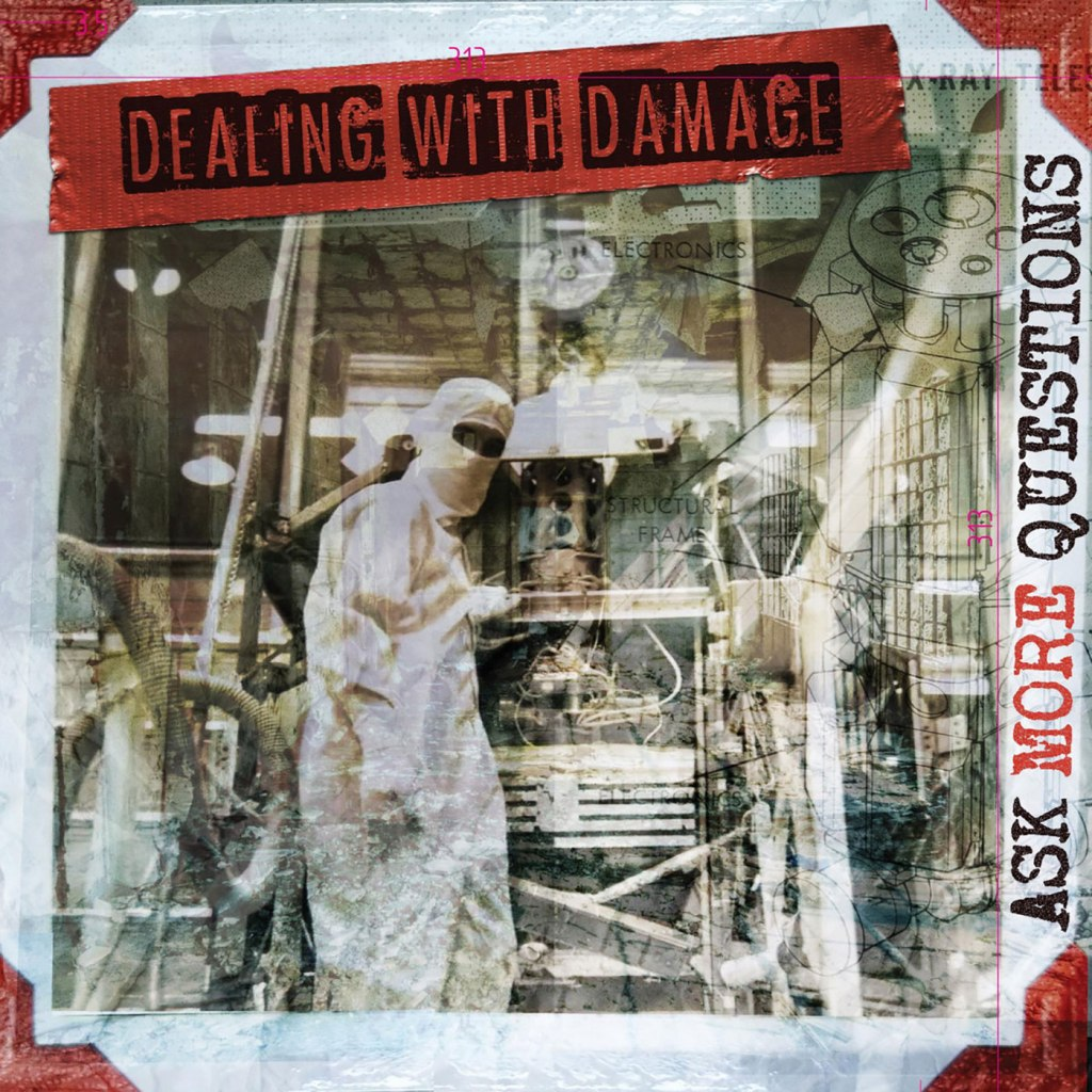 Dealing With Damage - Ask More Questions LP - Little Rocket Records / Rad Girlfriend Records / Carabrecol Records