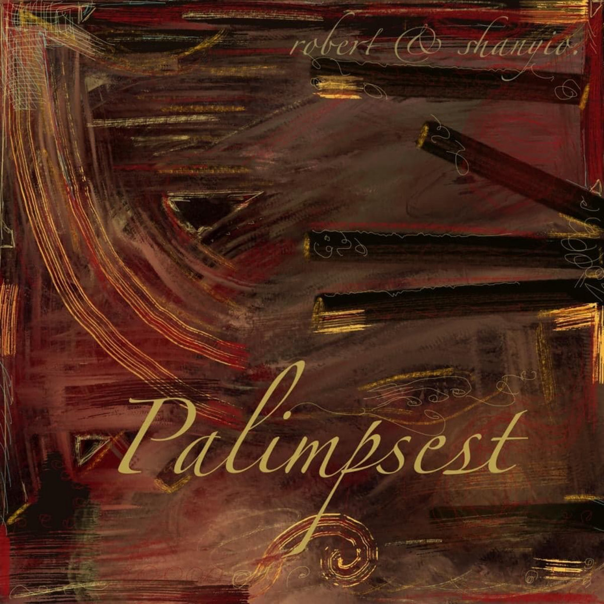 Robert & Shanyio - Palimpest CD