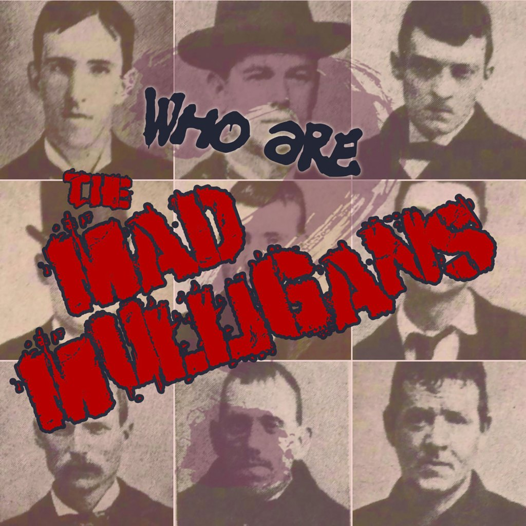 Mad Mulligans - Who Are The Mad Mulligans? - Rotten Bastard Records / Dammit Records