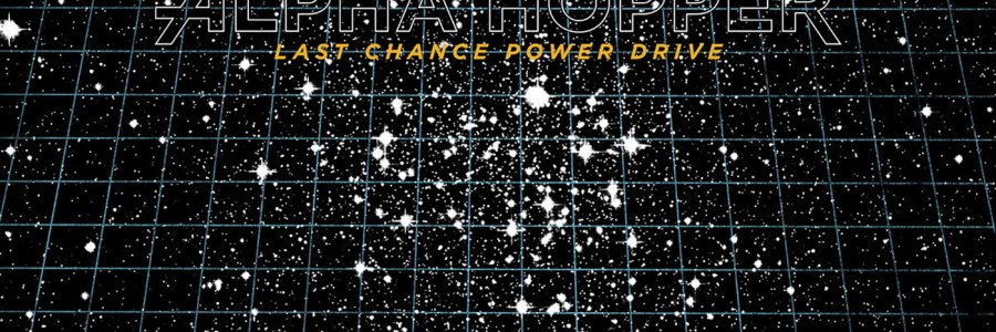 Alpha Hopper - Last Chance Power Drive LP - Swimming Faith / Radical Empathy