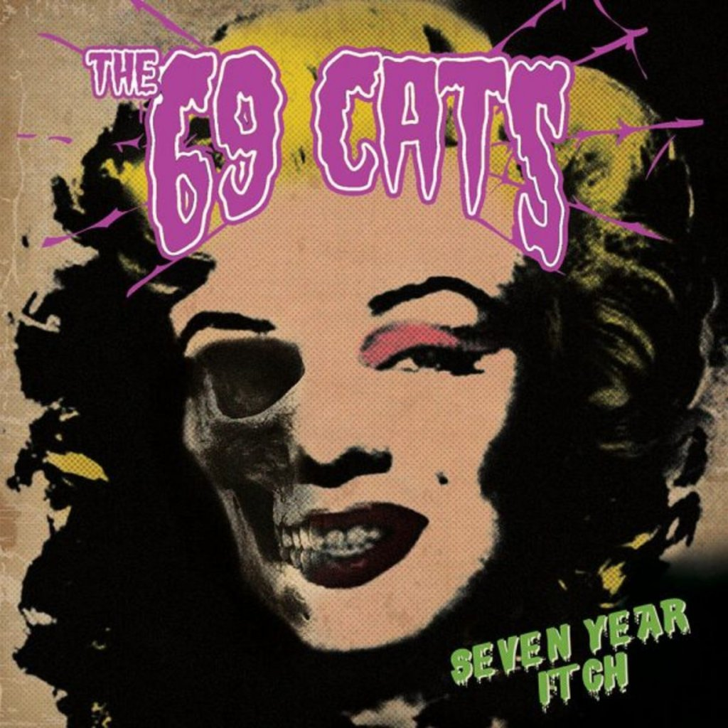 The 69 Cats - Seven Year Itch CD - Cleopatra Records