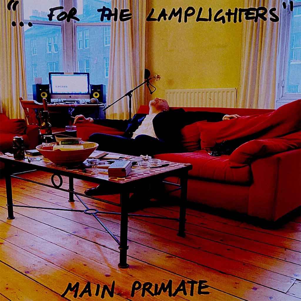 Main Primate - ...For The Lamplighters CD