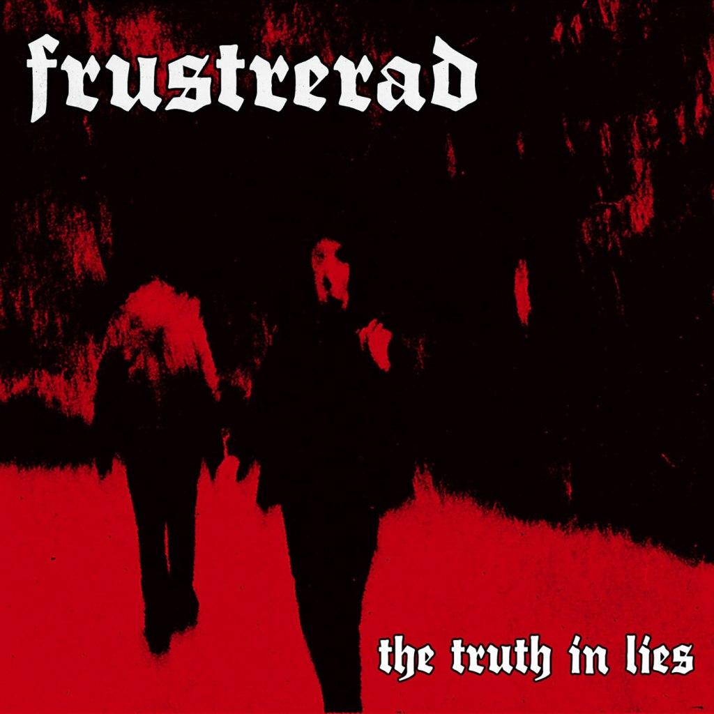 "Frustrerad - The Truth In Lies 7"""