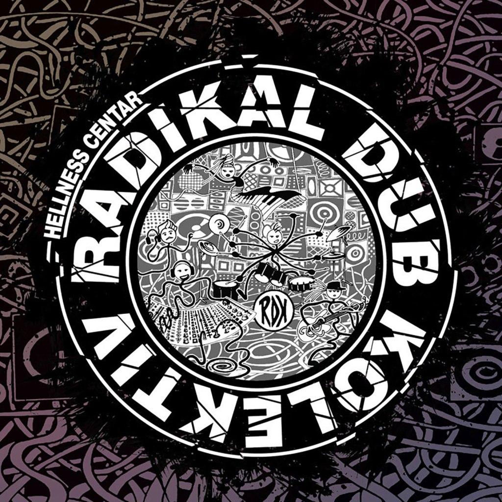 Radikal Dub Kolektiv - Hellness Centar LP - PDV Records