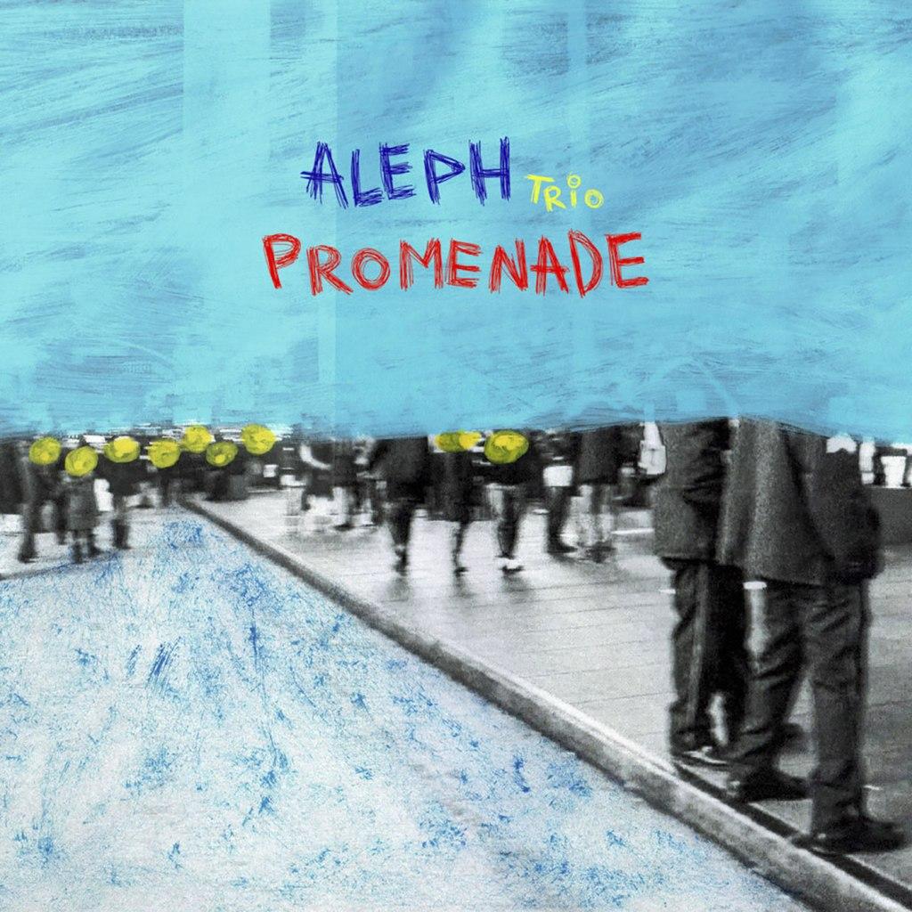 Aleph Trio - Promenade