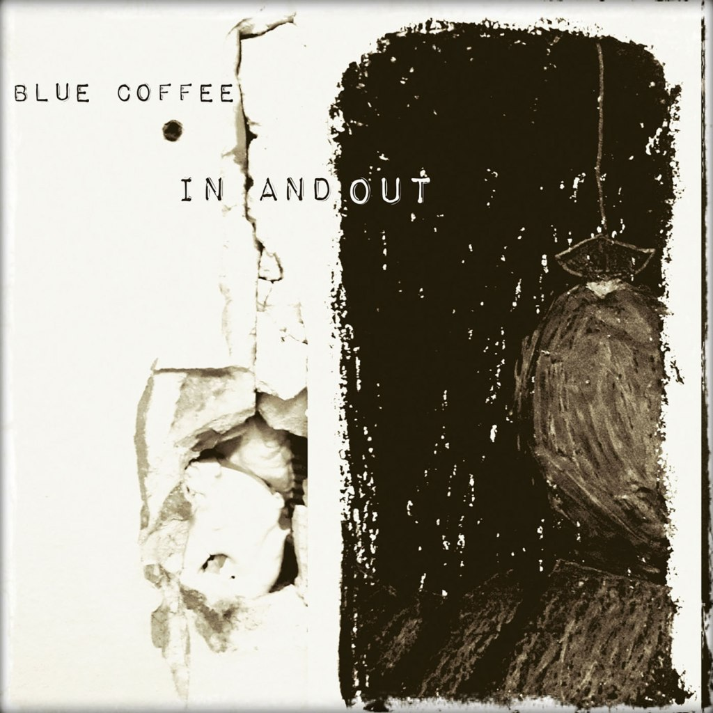 Blue Coffee - In And Out