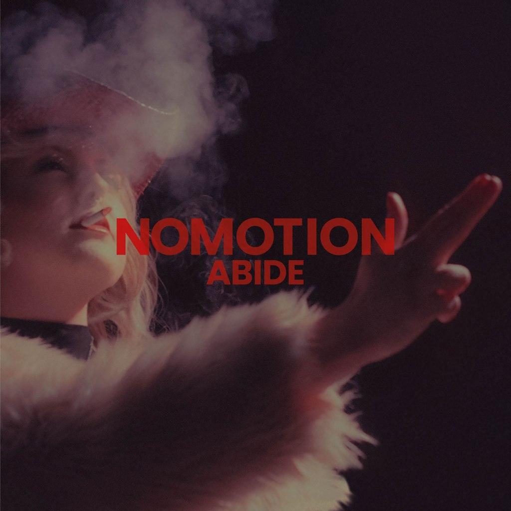 Nomotion - Abide CD EP