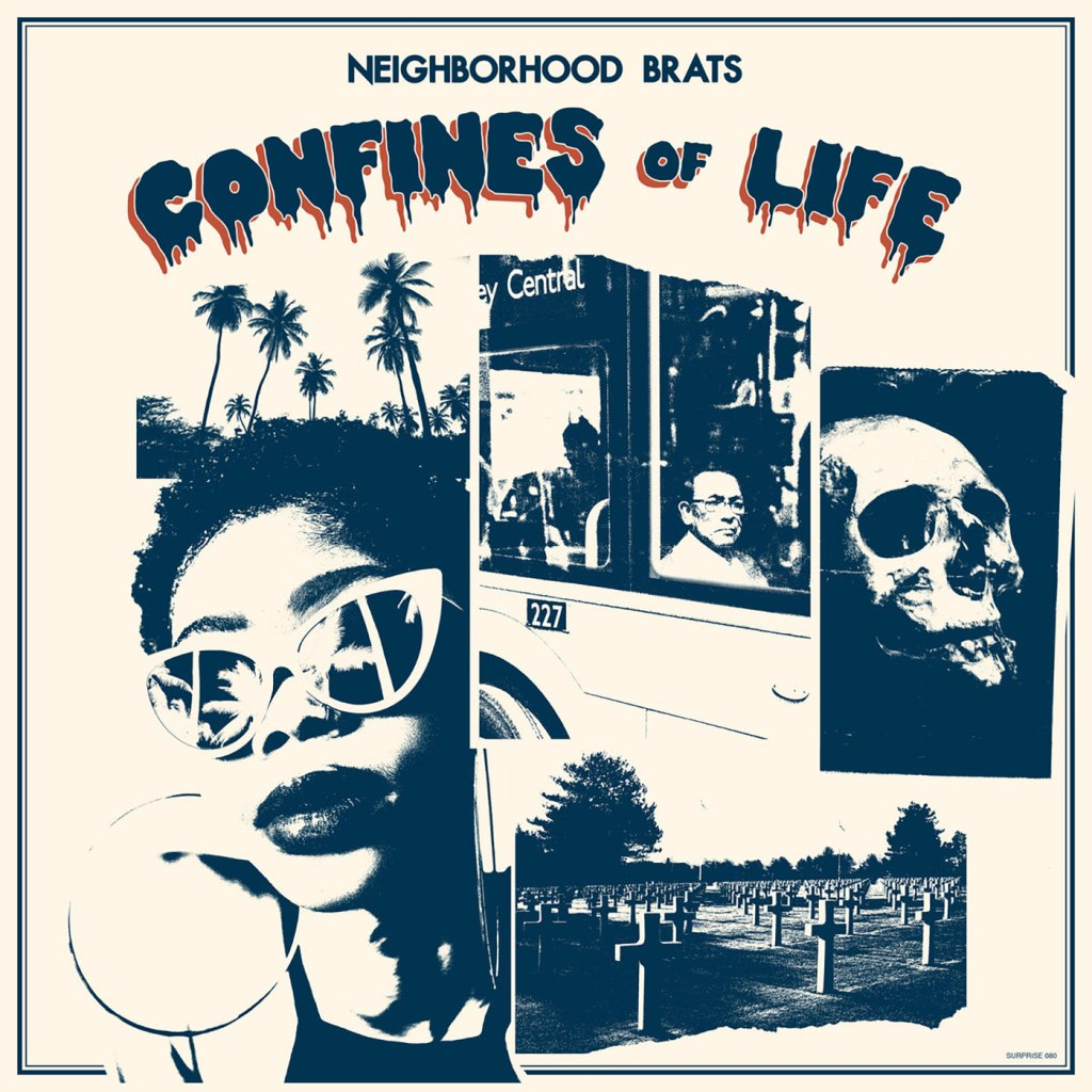 Neighborhood Brats - Confines Of Life LP - Taken By Surprise Records