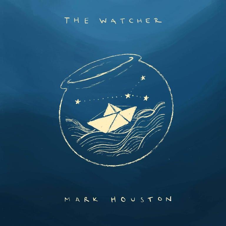 Mark Houston - The Watcher