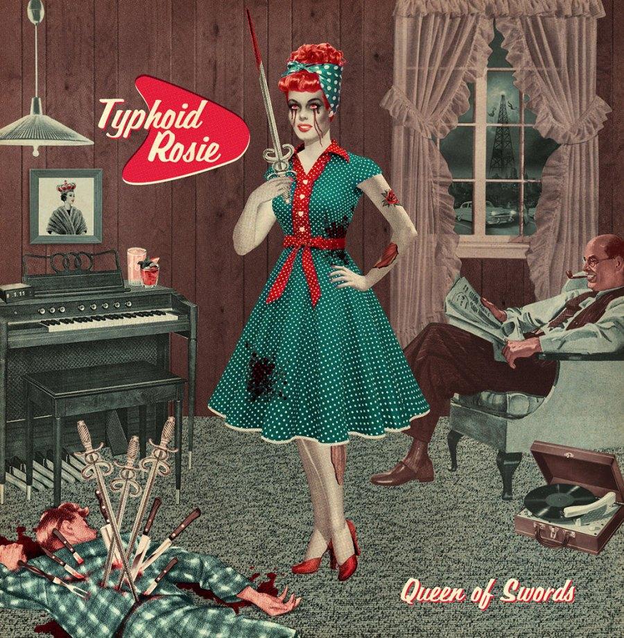 Typhoid Rosie - Queen Of Swords