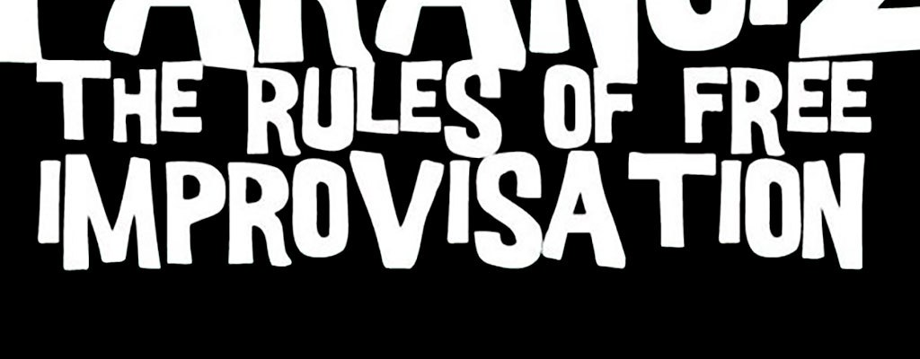 ParaNoiZ – The Rules Of Free Improvisation CD