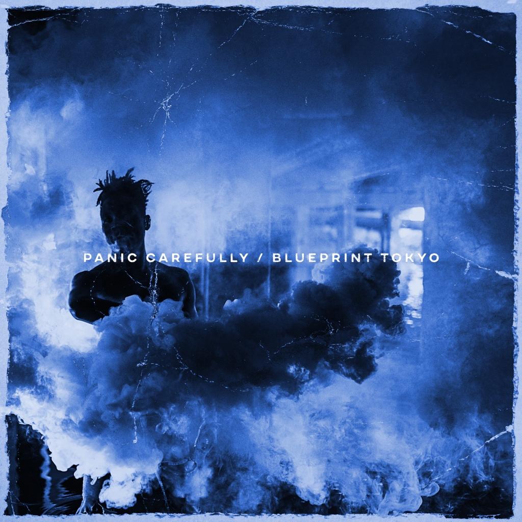 Blueprint Tokyo - Panic Carefully