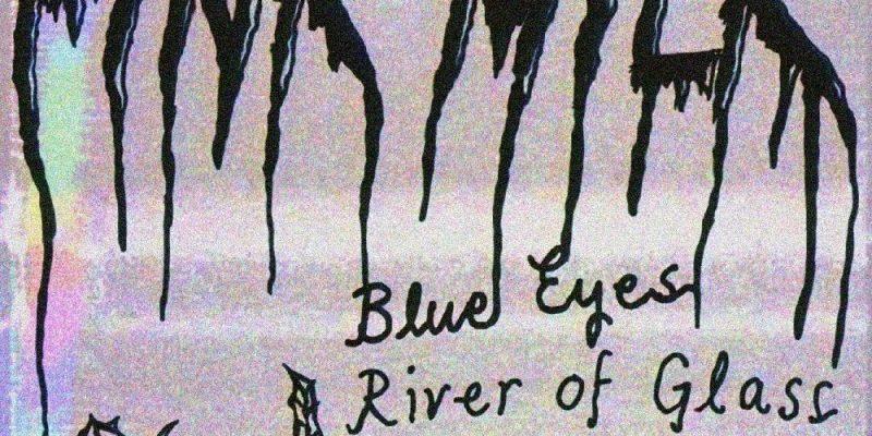 Pink Milk - Blue Eyes (River Of Glass)
